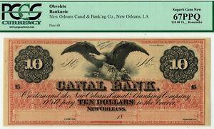 $10 Canal Bank Louisiana. PCGS 67 EPQ Superb GEM Uncirculated. Red tint.  Super.