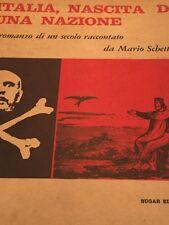MARIO SCHETTINI - ITALIA, NASCITA DI UNA NAZIONE 1959 PRIMA EDIZIONE