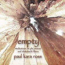 Paul Kara Ross - Empty: Meditations on Phi Anasazi & Shakuhachi Flu [New CD] Pro
