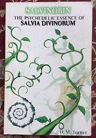 Salvinorin: The Psychedelic Essence of Salvia Divinorum