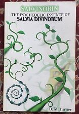Salvinorin: The Psychedelic Essence of Salvia Divinorum