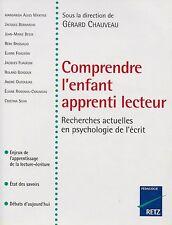 Gérard CHAUVEAU // Comprendre l'enfant apprenti lecteur // Pédagogie RETZ
