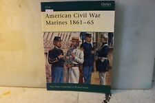 American Civil War Marines 1861-65. Osprey. 64 pages. Soft Cover.