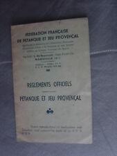 livret ancien FEDERATION FRANCAISE DE PETANQUE ET JEU PROVENCAL Marseille