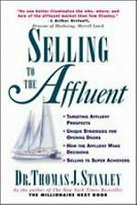 Selling to the Affluent by Thomas J. Stanley