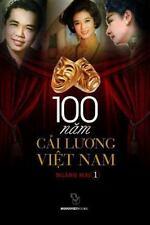 100 Cai Luong Viet Nam by Mai Nganh (2014, Paperback)