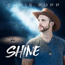Chris Rupp ( Founder of Home Free ) Shine all Original no Covers Brand NEW