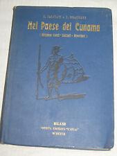 NEL PAESE DEI CUNAMA  MISSIONE CORNI - CALCIATI - BRACCIANI IN ERITREA 1922 1923