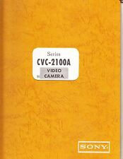 SONY SERVICE MANUAL for a CVC-2100A VIDEO CAMERA