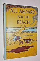 Very SCARCE 1954 ALL ABOARD For The BEACH by Verna Hills  HB PictureBoard Cover