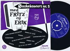 FRITZ & ERIK Ønskekoncert Vol.5 Danish EP 45PS 1959 Philips Eurovision Bacharach