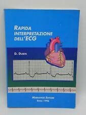 RAPIDA INTERPRETAZIONE DELL'ECG 1996 DALE DUBIN ELETTROCARDIOGRAMMA MARRAPESE