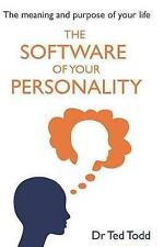 The 'Software' Your Personality Meaning Purpose Li by Dr Todd Ted -Paperback