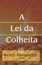 A Lei Da Colheita by henry otasowere (2010, Paperback, Large Type)