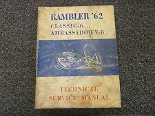 1962 Rambler Classic 6 & Ambassador V8 Shop Service Repair Manual Sedan Wagon