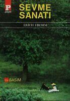 Sevme Sanati  (Yeni Türkce Kitap)