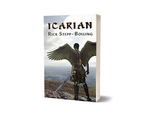 Icarian by Rick Stepp-Bolling
