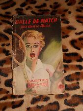 BALLE DE MATCH - André Mure - Ed. du Carquois, Detect sport - 1951