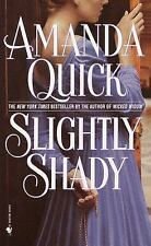 Slightly Shady, Amanda Quick, 0553583360, Book, Good