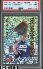 1998 Pacific Omega Prism #9 Peyton Manning Colts RC Rookie PSA 8 NM-MT