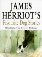 James Herriot's Favourite Dog Stories By James Herriot