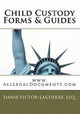 Child Custody Forms & Guides: www.AllLegalDocuments.com (Volume 21)