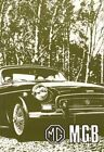 MG MGB Tourer and GT Owners' Handbook by Brooklands Books Ltd 9781870642521