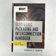 Electronic Packaging And Interconnection Handbook McGraw Hill Hardcover ca 2000