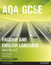 Very Good, AQA GCSE English and English Language Student Book: Aim for a C (AQA