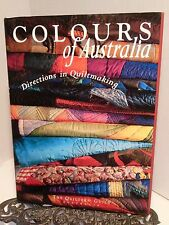Australian Quilting Quiltmaking Book Colours of Australia Exhibition Projects LN