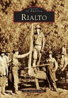 Rialto [Images of America] [CA] [Arcadia Publishing]