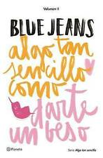 NEW Algo tan sencillo como darte un beso (Spanish Edition) by Blue Jeans