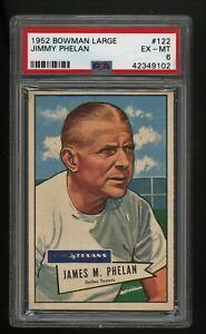 1952 Bowman Large Jimmy Phelan #122 PSA 6 EX MT