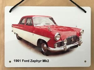 Ford Zephyr Mk2 1961 - A5 Aluminium Plaque - Ideal Gift for the Classic Ford fan