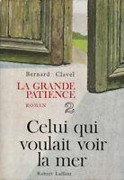 Livre celui qui voulait voir la mer Bernard Clavel Tome 2 book