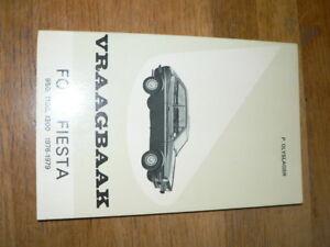 FORD FIESTA 950,1100,1300 1976-1979 VRAAGBAAK TECHNICAL INFO