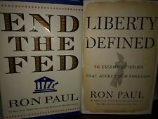 2 Books: Ron Paul's End the Fed & Liberty Defined -- 2 Hardcover books NEW