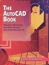 The AutoCAD Book: Drawing, Modeling, and Applications Including Release 14 (5th