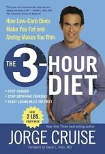 3 Hour Diet How Low Carb Diets Make You Fat and Timing Makes You Thin