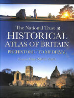 The National Trust Historical Atlas Of Britain: Prehistoric To Medieval Period..