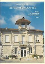 TOPONYMIE AGENAISE par Lucien MASSIP + Noms de lieux du Lot-et-Garonne + TOME 1