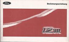FORD   12M   12 M    1969    Betriebsanleitung   P7   Bedienungsanleitung   BA