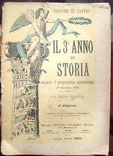 1905 LIBRO SCOLASTICO PER IL III° ANNO CON STORIA DEL RISORGIMENTO ILLUSTRATA