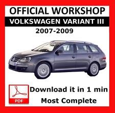 >> OFFICIAL WORKSHOP Manual Service Repair Volkswagen Variant III 2007 - 2009