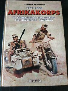Afrikakorps la Campagne de Libye-Egypte 1941-43 The Libya-Egypt campaign HEIMDAL