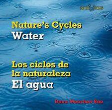 WaterEl Agua (Bookworms: Nature's CyclesLos Ciclos de La Naturaleza (B-ExLibrary
