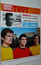 MIROIR FOOTBALL N°104 1968 BORDEAUX NANTES MONACO COUPE MITORAJ MERELLE PELE