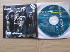 BON JOVI,I´LL SLEEP WHEN I´M DEAD(edit. 4:09)/BLAZE OF DEAD8live 5:50) m-/m(-)