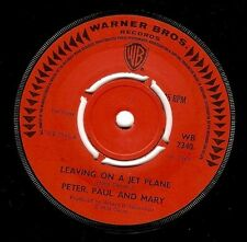 PETER, PAUL AND MARY Leaving On A Jet Plane 7 Inch Warner Bros. WB 7340 1969