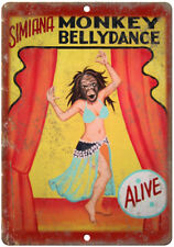 """Simiana Monkey Bellydance Alive Carnival 10"""" X 7"""" Reproduction Metal Sign ZH21"""